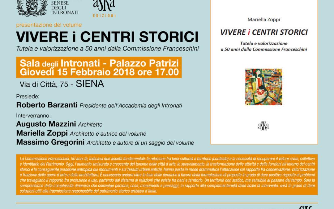 """Presentazione del volume """"Vivere i centri storici"""" di Mariella Zoppi"""
