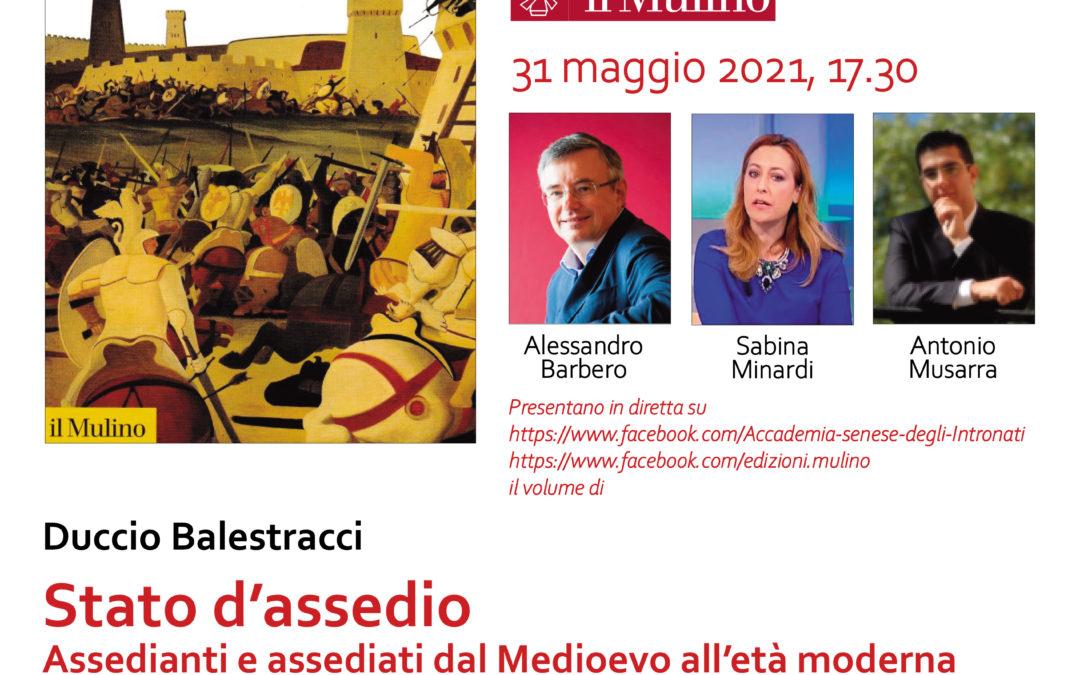 """Presentazione del volume """"Stato d'assedio"""" di Duccio Balestracci"""