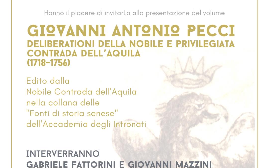"""Presentazione del volume """"G.A.Pecci, Deliberationi della nobile e privilegiata Contrada dell'Aquila (1718-1756)"""""""