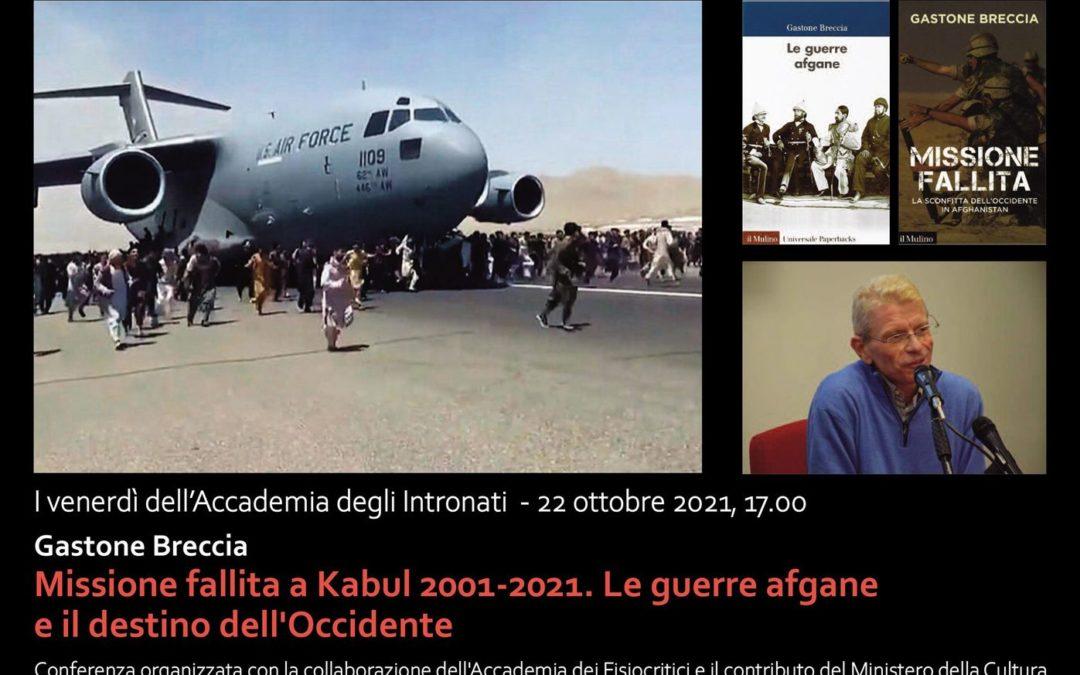 """Incontro con Gastone Breccia, """"Missione fallita a Kabul 2001-2021. Le guerre afgane e il destino dell'Occidente"""""""